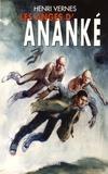 Henri Vernes - Bob Morane  : Les anges d'Ananké.