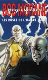 Henri Vernes - Bob Morane  : Les ruses de l'Ombre jaune.