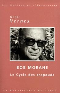 Henri Vernes - Bob Morane  : Oeuvres choisies : Les Crapauds de la Mort, L'Empreinte du Crapaud, Le Masque du Crapaud, L'Antre du Crapaud.