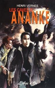 Henri Vernes - Bob Morane Tome 141 : Les caves d'Ananké.