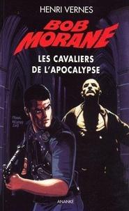 Henri Vernes - Bob Morane Tome 199 : Les cavaliers de l'Apocalypse.