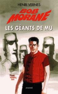 Henri Vernes - Bob Morane Tome 208 : Les géants de Mu.