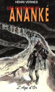Henri Vernes et Rémy Gallart - Bob Morane Tome 268 bis : Les chemins d'Ananké.