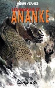 Henri Vernes et Rémy Gallart - Bob Morane Tome 276 bis : Les marais d'Ananké.