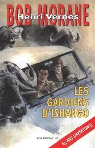 Henri Vernes et Daniel Justens - Bob Morane Tome 278 : Les gardiens d'Ishango.