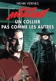 Henri Vernes - Bob Morane  : Un collier pas comme les autres.