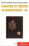 Henri Vernes - Contes et récits d'aventures Tome 6 : Une mystérieuse proposition.