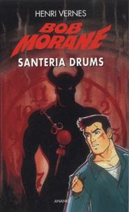 Henri Vernes - L'Homme-aux-Dents-d'Or - Santeria Drums - Demonia Maxima.