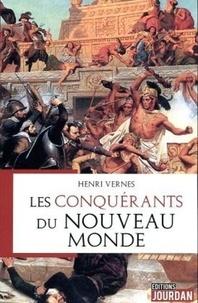 Henri Vernes - Les conquérants du nouveau monde.