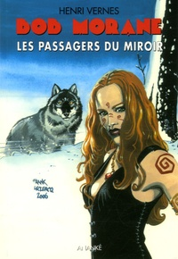 Henri Vernes - Les Passagers du miroir.