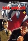 Henri Vernes - Tout Bob Morane Tome 13 : La revanche de l'Ombre Jaune ; Le châtiment de l'Ombre Jaune ; L'Espion aux Cent Visages.