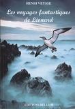 Henri Veysse - Les voyages fantastiques de Léonard.