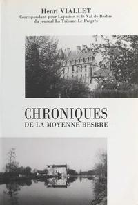 Henri Viallet - Chroniques de la moyenne Besbre.