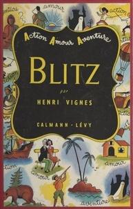 Henri Vignes et Francis Dumont - Blitz.