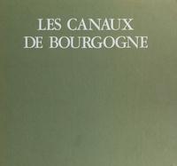 Henri Vincenot et Alain Turpault - Les canaux de Bourgogne.