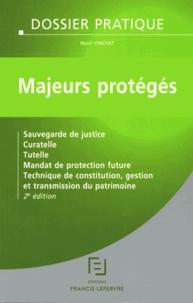 Majeurs protégés - Sauvegarde de justice, curatelle, tutelle, mandat de protection future, techniques de constitution, gestion et transmission du patrimoine.pdf