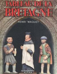 Henri Waquet - Tableau de la Bretagne.