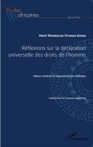 Goodtastepolice.fr Réflexions sur la déclaration universelle des droits de l'homme - Valeur, contenu et importance vus d'Afrique Image