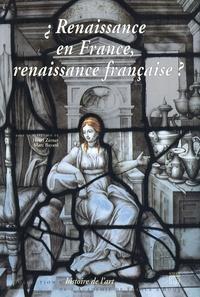 Henri Zerner - Renaissance en France, Renaissance Française ?.