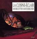 Henrietta Green et Marie-Pierre Moine - La cuisine-éclair.