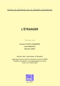 Henriette Asséo et François Julien-Laferrière - L'étranger.
