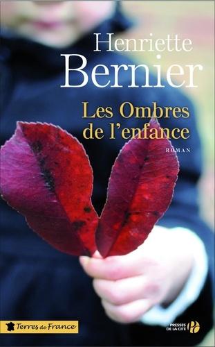 https://products-images.di-static.com/image/henriette-bernier-les-ombres-de-l-enfance/9782258115361-475x500-1.jpg