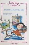 Henriette Bichonnier et  Toussaint - Contes de la maison qui parle.