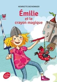 Henriette Bichonnier - Emilie et le crayon magique Tome 1 : .