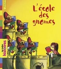 Emilio Urberuaga et Henriette Bichonnier - L'école des Gnomes.