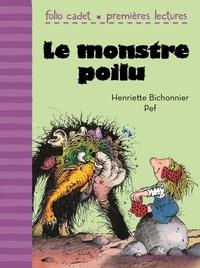 Henriette Bichonnier - Le monstre poilu.