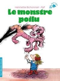 Henriette Bichonnier et  Pef - Le monstre poilu.