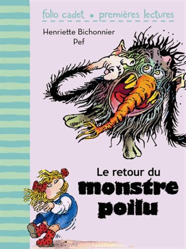 Henriette Bichonnier - Le retour du monstre poilu.