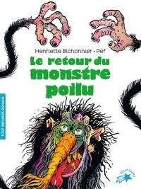 Henriette Bichonnier et  Pef - Le retour du monstre poilu.