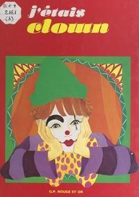 Henriette Bichonnier et Bruno Le Sourd - Si j'étais clown.