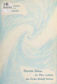 Henriette Bideau - Le Plan scolaire des écoles Rudolf Steiner.