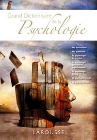 Henriette Bloch et Roland Chemama - Grand dictionnaire de la psychologie.