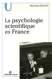 Henriette Bloch - La psychologie scientifique en France.