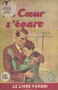 Henriette Caillault - Un cœur s'égare.