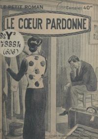 Henriette Caton - Le cœur pardonne.
