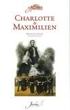 Henriette Chandet - Charlotte et Maximilien.