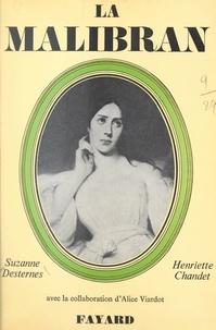 Henriette Chandet et Suzanne Desternes - La Malibran et Pauline Viardot.