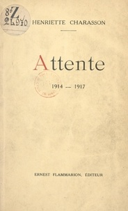 Henriette Charasson - Attente - 1914-1917.