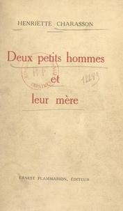Henriette Charasson - Deux petits hommes et leur mère.