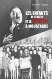 Henriette Chardak - Les enfants de Terezin et le monstre à la moustache.