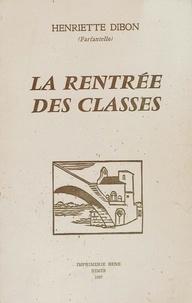 Henriette Dibon - La rentrée des Classes.