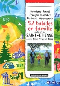 Henriette Januel et Francois Malochet - 52 Balades en famille autour de Saint-Etienne.