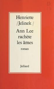Henriette Jelinek - Ann Lee rachète les âmes.
