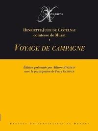Henriette-Julie de Castelnau - Voyage de campagne.