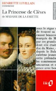 Henriette Levillain - La princesse de Clèves de Madame de La Fayette.