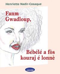 Deedr.fr Fanm Gwadloup, Bébélé a fos kouraj é lonné Image